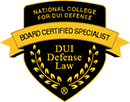 Board Certified Specialist Badge From the National College For DUI Defense